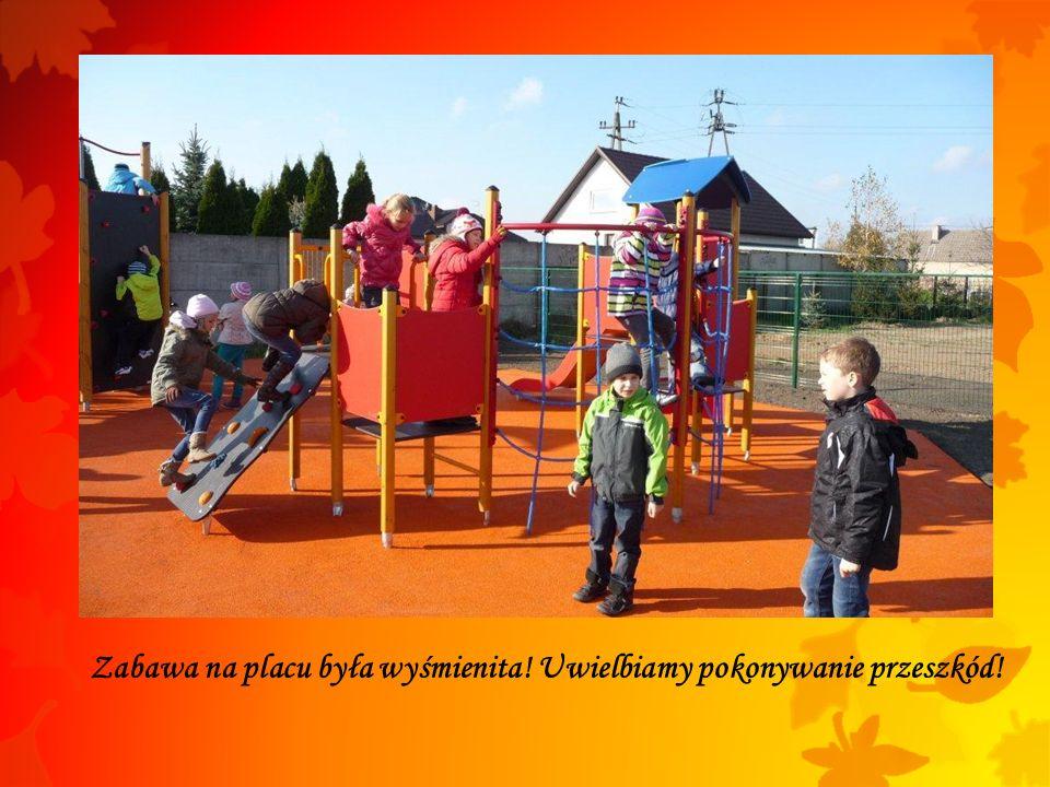 Zabawa na placu była wyśmienita! Uwielbiamy pokonywanie przeszkód!