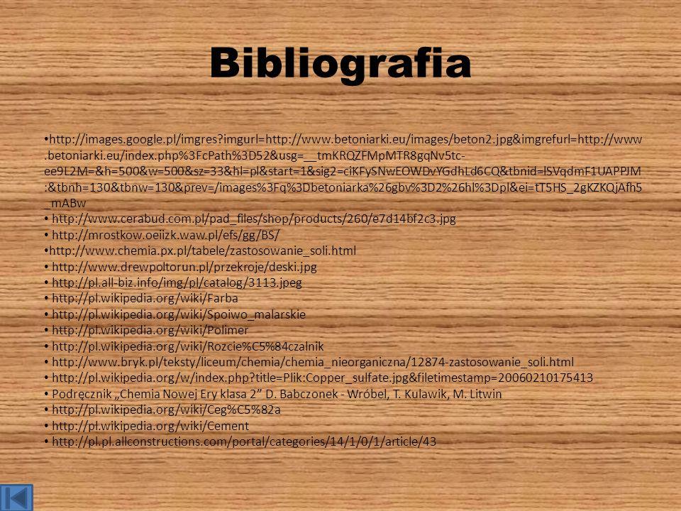 Bibliografia http://images.google.pl/imgres?imgurl=http://www.betoniarki.eu/images/beton2.jpg&imgrefurl=http://www.betoniarki.eu/index.php%3FcPath%3D5