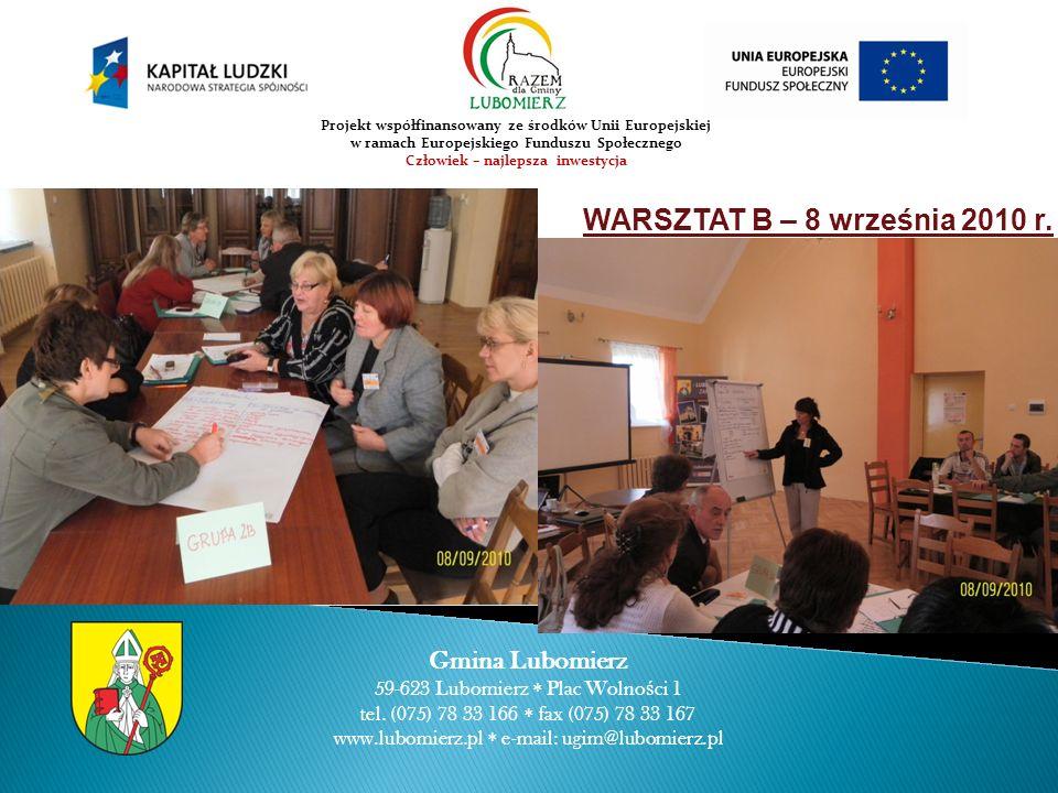 WARSZTAT B – 8 września 2010 r. Gmina Lubomierz 59-623 Lubomierz Plac Wolno ś ci 1 tel.