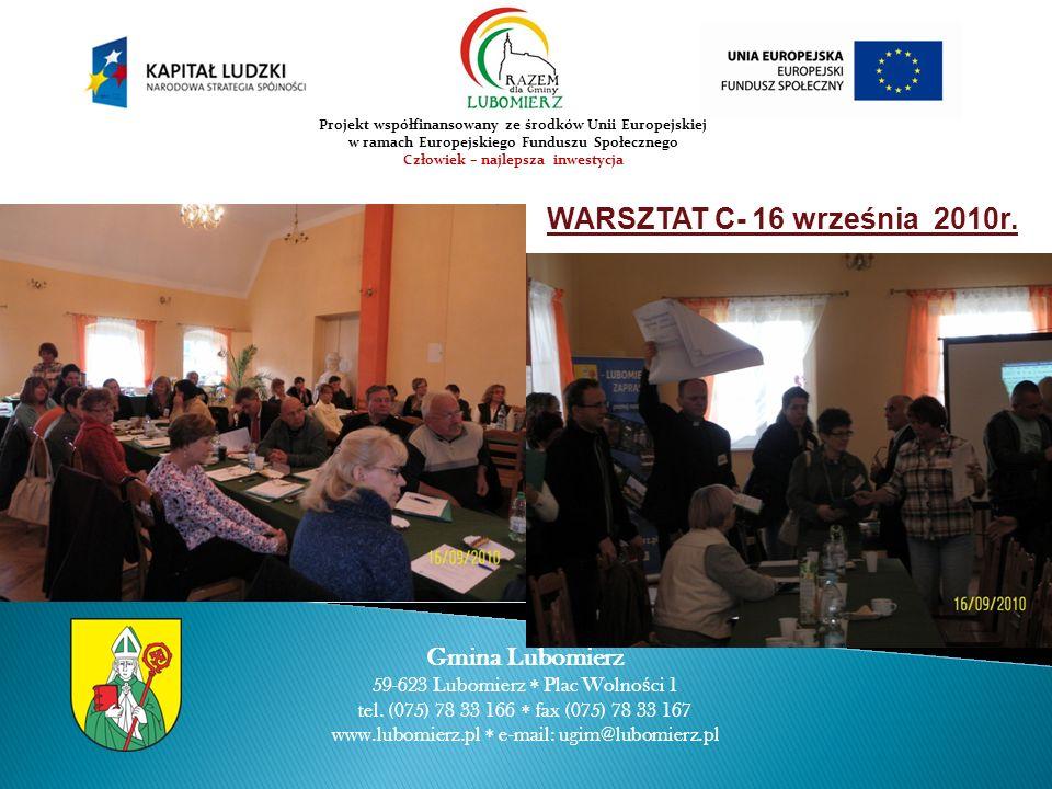 WARSZTAT C- 16 września 2010r. Gmina Lubomierz 59-623 Lubomierz Plac Wolno ś ci 1 tel.