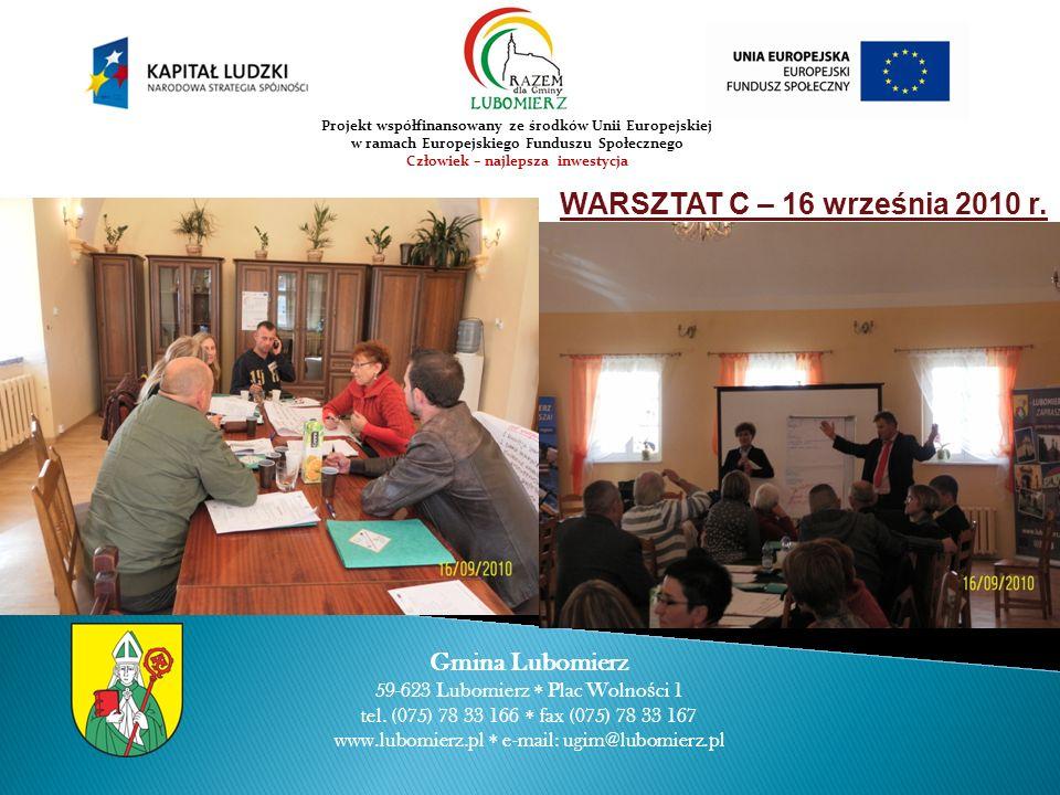 WARSZTAT C – 16 września 2010 r. Gmina Lubomierz 59-623 Lubomierz Plac Wolno ś ci 1 tel.