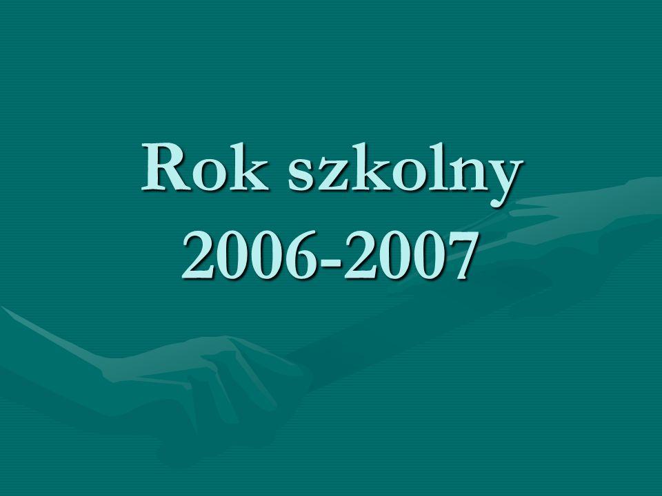 Rok szkolny 2006-2007