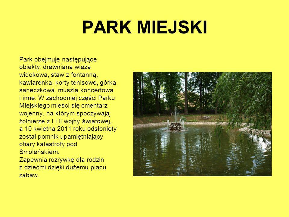 PARK MIEJSKI Park obejmuje następujące obiekty: drewniana wieża widokowa, staw z fontanną, kawiarenka, korty tenisowe, górka saneczkowa, muszla koncer