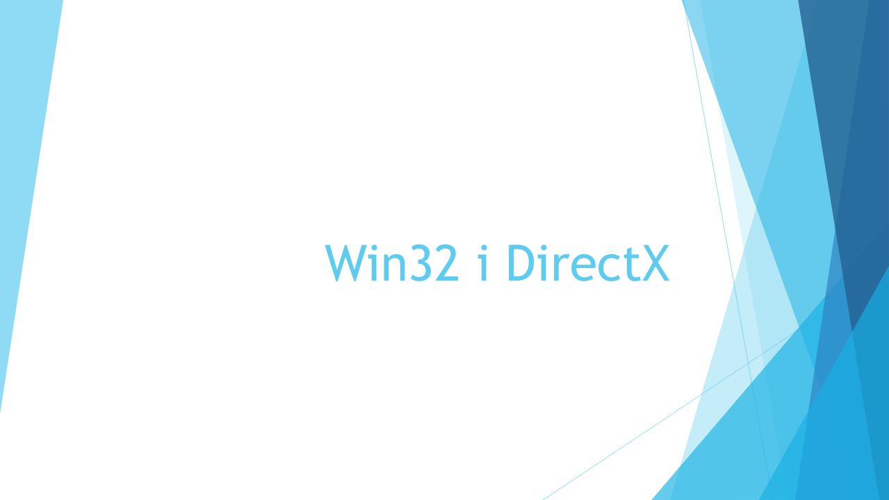 Win32 i DirectX