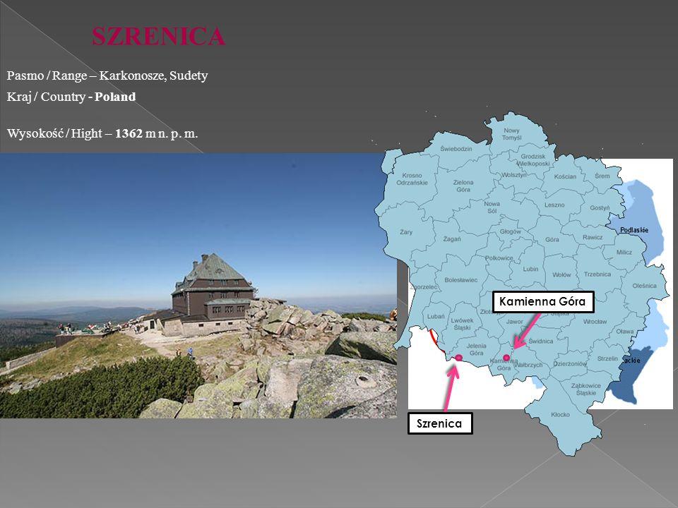 SZRENICA Wysokość / Hight – 1362 m n. p. m. Pasmo / Range – Karkonosze, Sudety Kraj / Country - Poland Kamienna Góra Szrenica