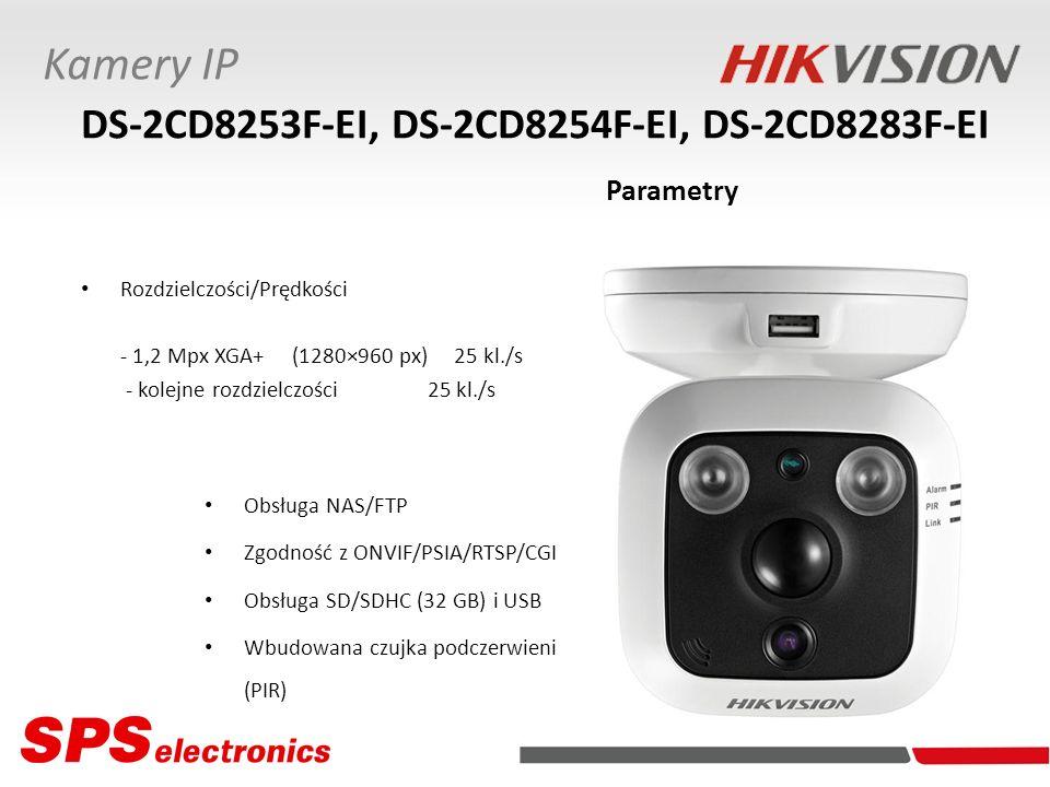 Rozdzielczości/Prędkości - 1,2 Mpx XGA+ (1280×960 px) 25 kl./s - kolejne rozdzielczości 25 kl./s Kamery IP DS-2CD8253F-EI, DS-2CD8254F-EI, DS-2CD8283F