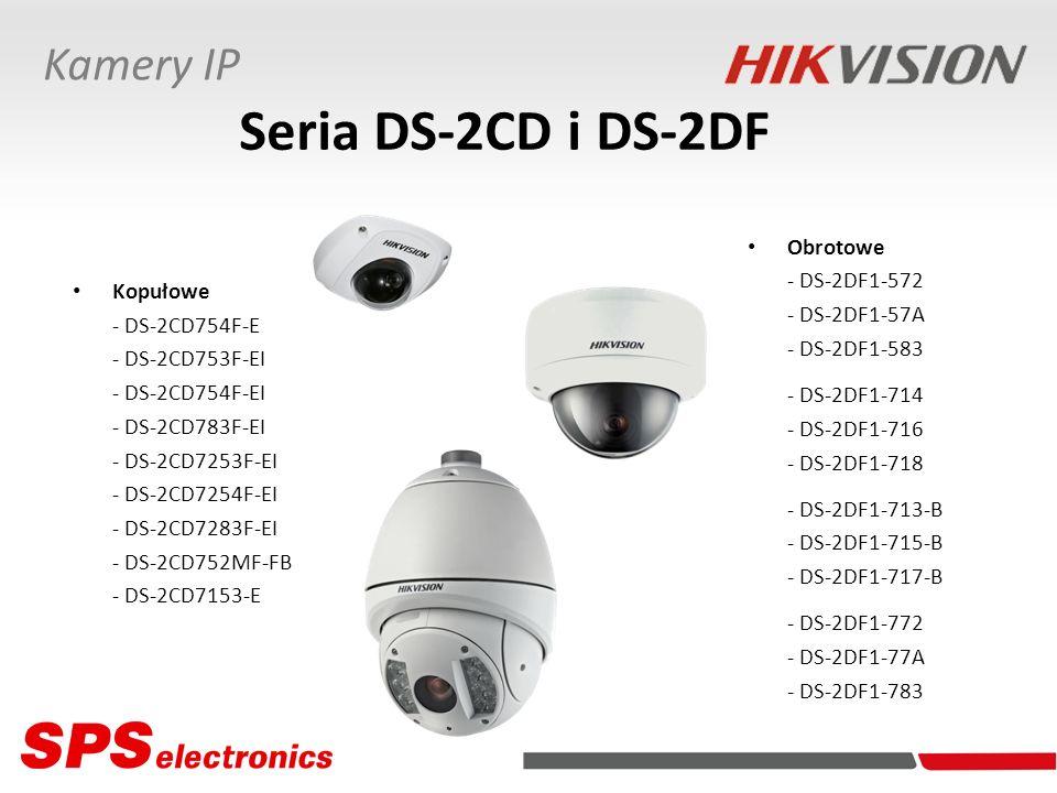 Kamery IP Seria DS-2CD i DS-2DF Kopułowe - DS-2CD754F-E - DS-2CD753F-EI - DS-2CD754F-EI - DS-2CD783F-EI - DS-2CD7253F-EI - DS-2CD7254F-EI - DS-2CD7283