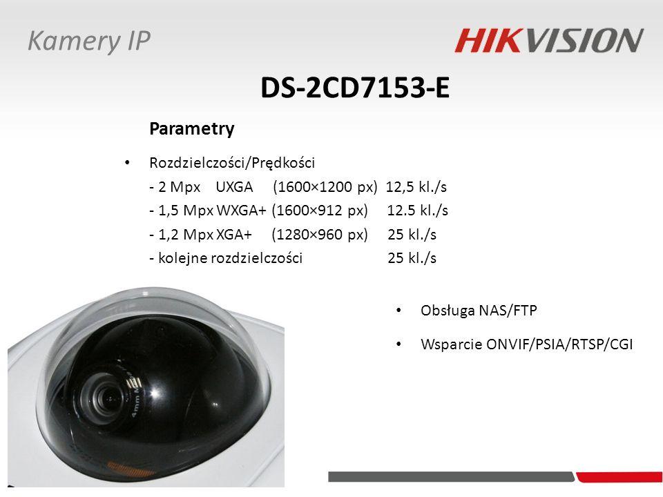 DS-2CD7153-E Obsługa NAS/FTP Wsparcie ONVIF/PSIA/RTSP/CGI Parametry Rozdzielczości/Prędkości - 2 Mpx UXGA (1600×1200 px) 12,5 kl./s - 1,5 Mpx WXGA+ (1