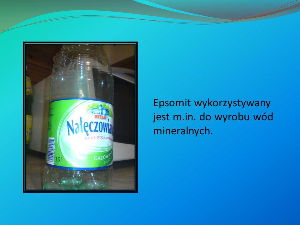 Epsomit wykorzystywany jest m.in. do wyrobu wód mineralnych.