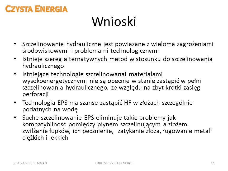 Wnioski Szczelinowanie hydrauliczne jest powiązane z wieloma zagrożeniami środowiskowymi i problemami technologicznymi Istnieje szereg alternatywnych