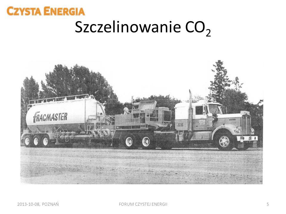 Szczelinowanie CO 2 2013-10-08, POZNAŃFORUM CZYSTEJ ENERGII5