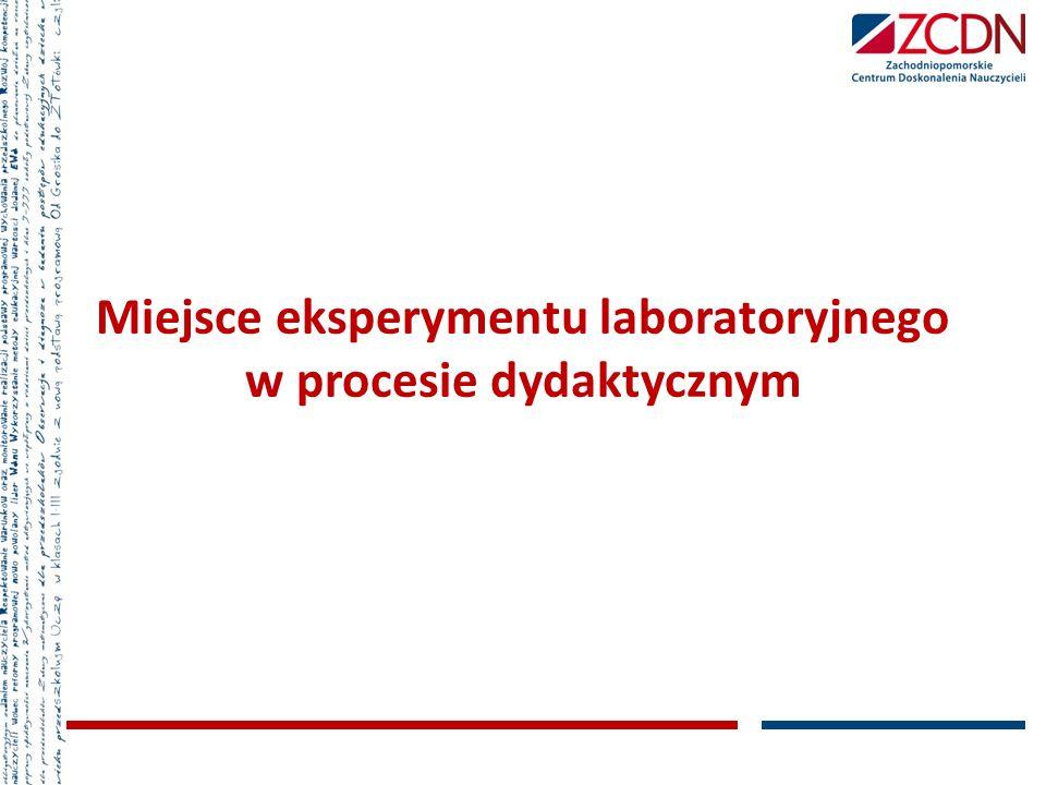 Miejsce eksperymentu laboratoryjnego w procesie dydaktycznym