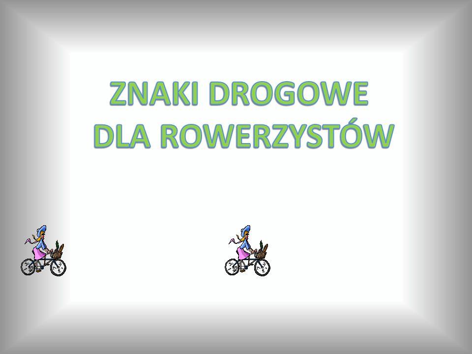 OZNACZENIA SZLAKÓW ROWEROWYCH Szlak rowerowy krajowy.
