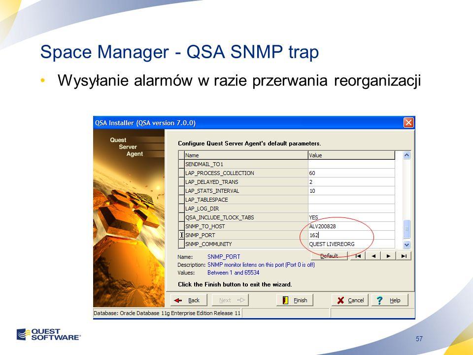 57 Space Manager - QSA SNMP trap Wysyłanie alarmów w razie przerwania reorganizacji
