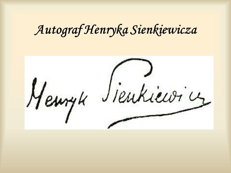 Autograf Henryka Sienkiewicza