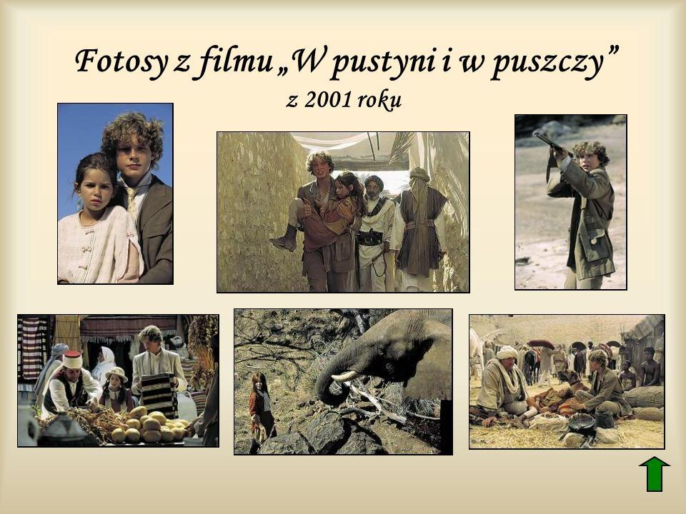 Fotosy z filmu W pustyni i w puszczy z 2001 roku
