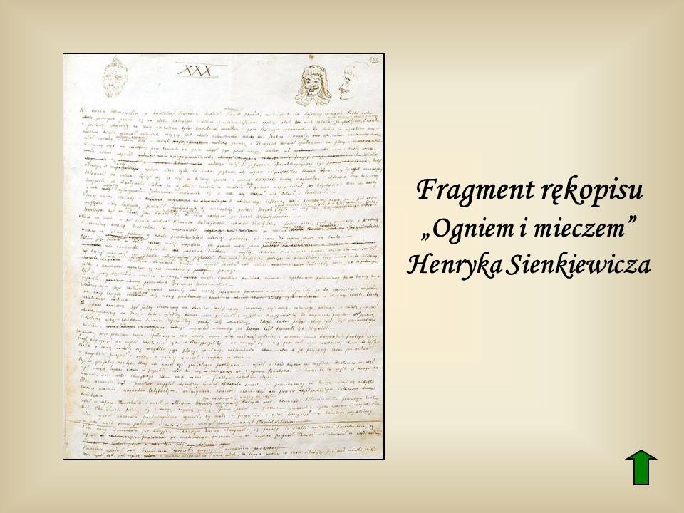 Fragment rękopisu Ogniem i mieczem Henryka Sienkiewicza