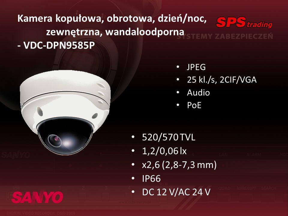 Kamera kopułowa, obrotowa, dzień/noc, zewnętrzna, wandaloodporna - VDC-DPN9585P JPEG 25 kl./s, 2CIF/VGA Audio PoE 520/570 TVL 1,2/0,06 lx x2,6 (2,8-7,