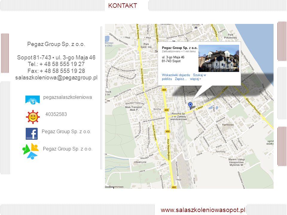 GALERIA www.salaszkoleniowasopot.pl KONTAKT Pegaz Group Sp.