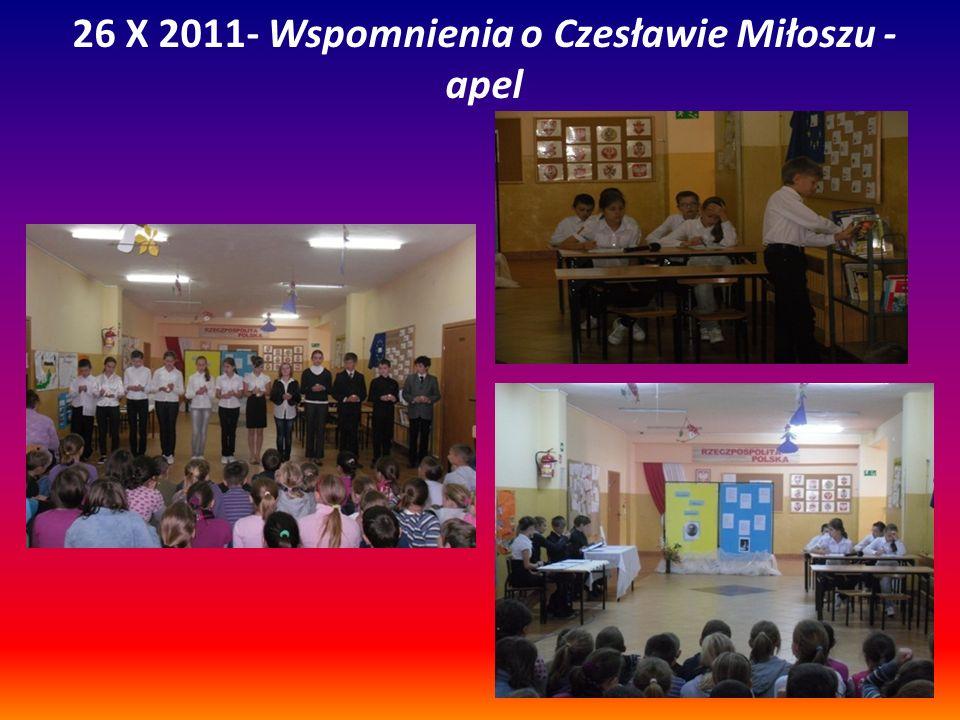 26 X 2011- Wspomnienia o Czesławie Miłoszu - apel