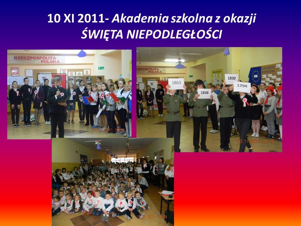10 XI 2011- Akademia szkolna z okazji ŚWIĘTA NIEPODLEGŁOŚCI