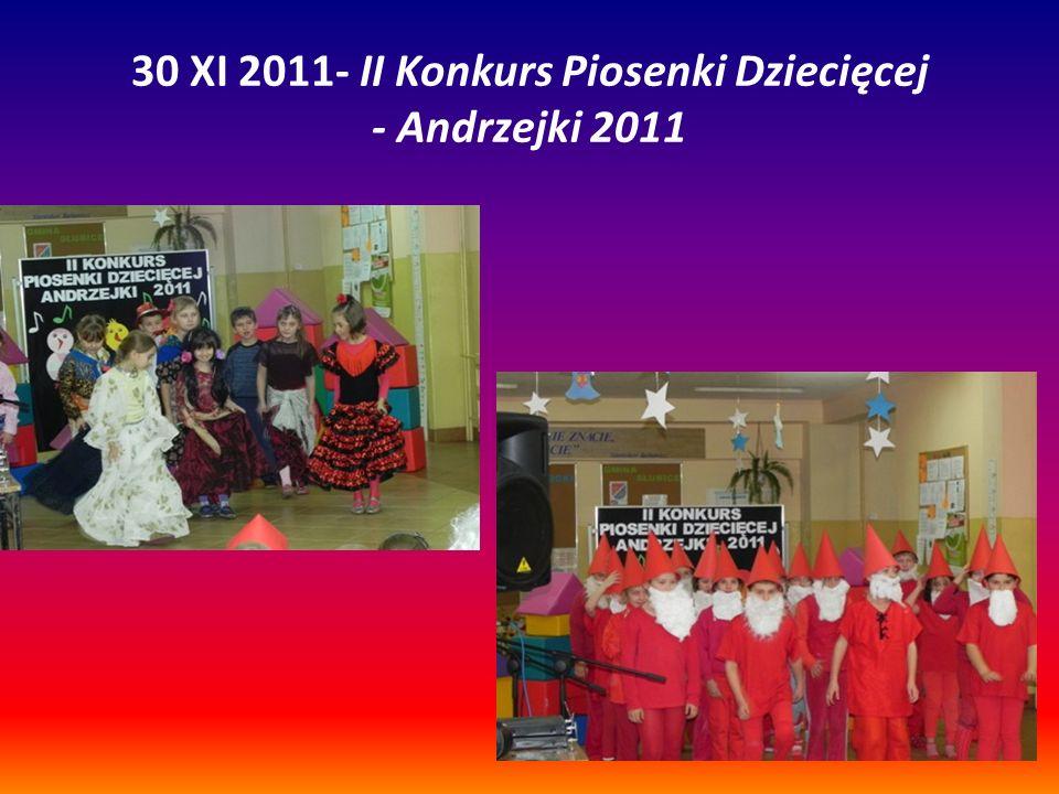 30 XI 2011- II Konkurs Piosenki Dziecięcej - Andrzejki 2011