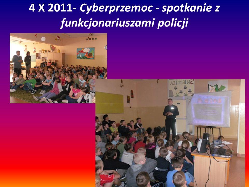 4 X 2011- Cyberprzemoc - spotkanie z funkcjonariuszami policji