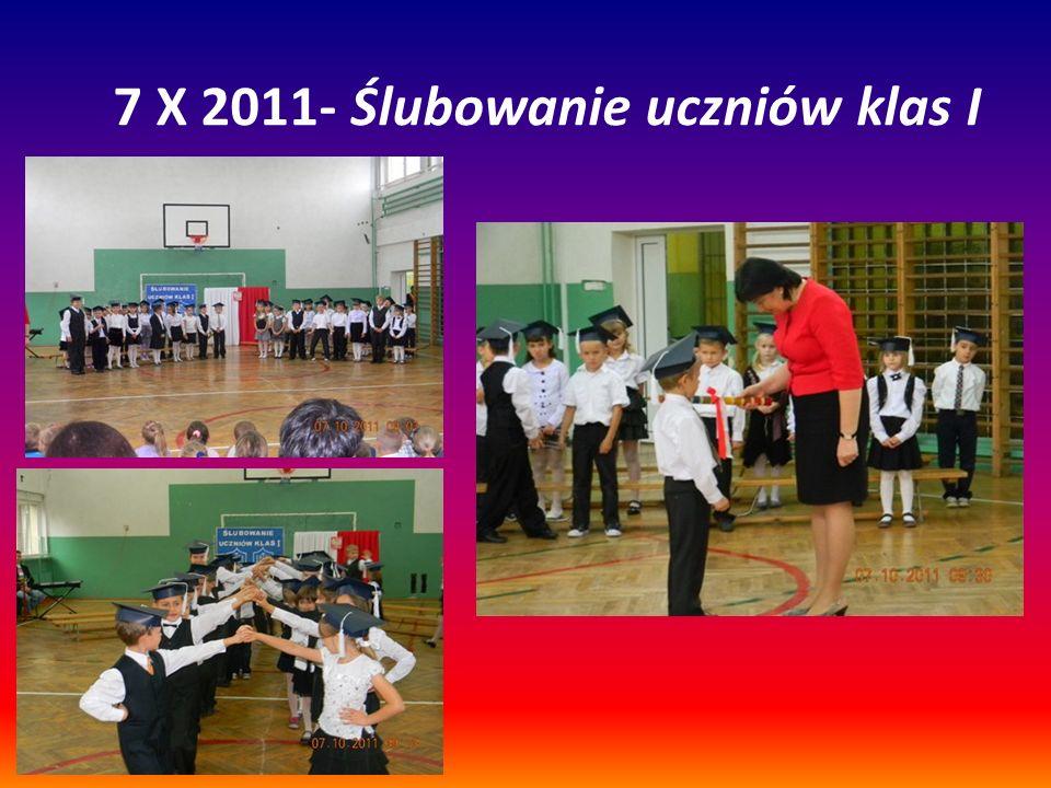 7 X 2011- Ślubowanie uczniów klas I