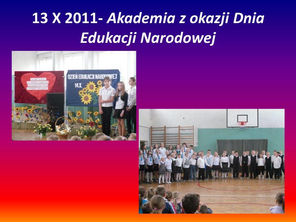 13 X 2011- Akademia z okazji Dnia Edukacji Narodowej