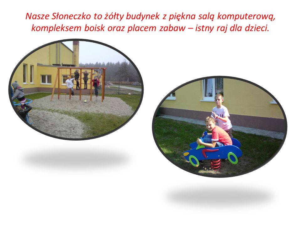 Nasze Słoneczko to żółty budynek z piękna salą komputerową, kompleksem boisk oraz placem zabaw – istny raj dla dzieci.