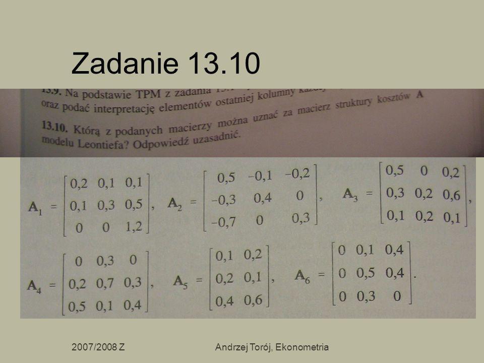 2007/2008 ZAndrzej Torój, Ekonometria Zadanie 13.10