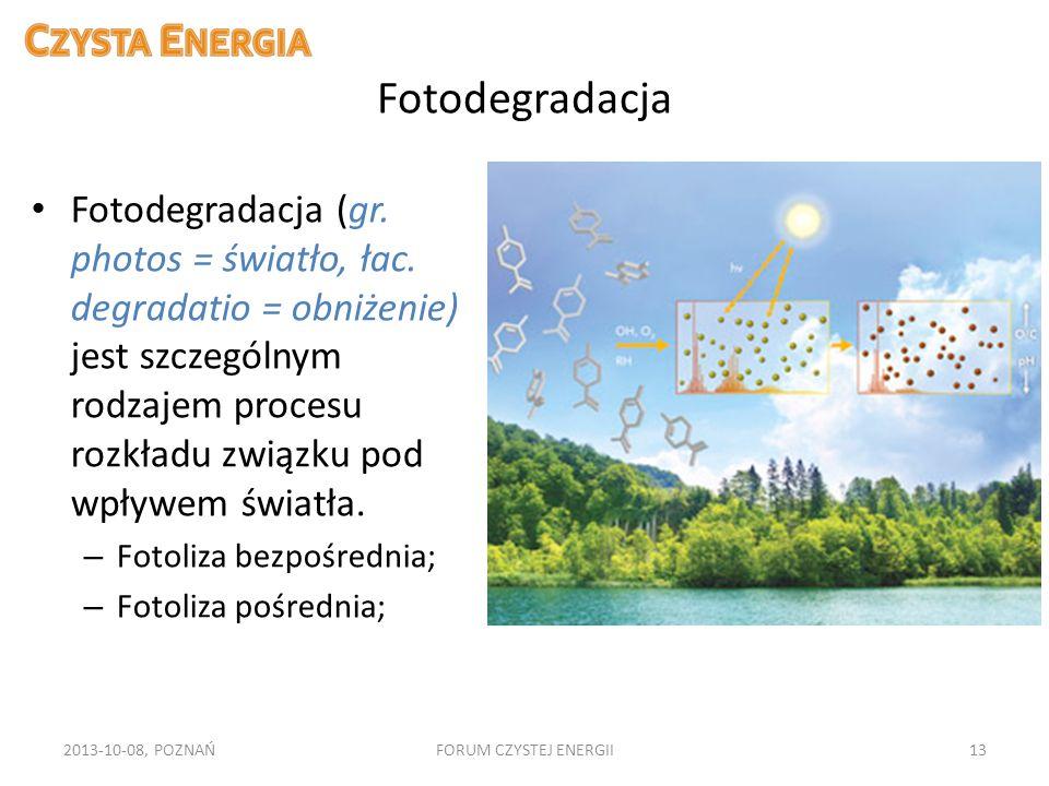 Fotodegradacja Fotodegradacja (gr. photos = światło, łac. degradatio = obniżenie) jest szczególnym rodzajem procesu rozkładu związku pod wpływem świat