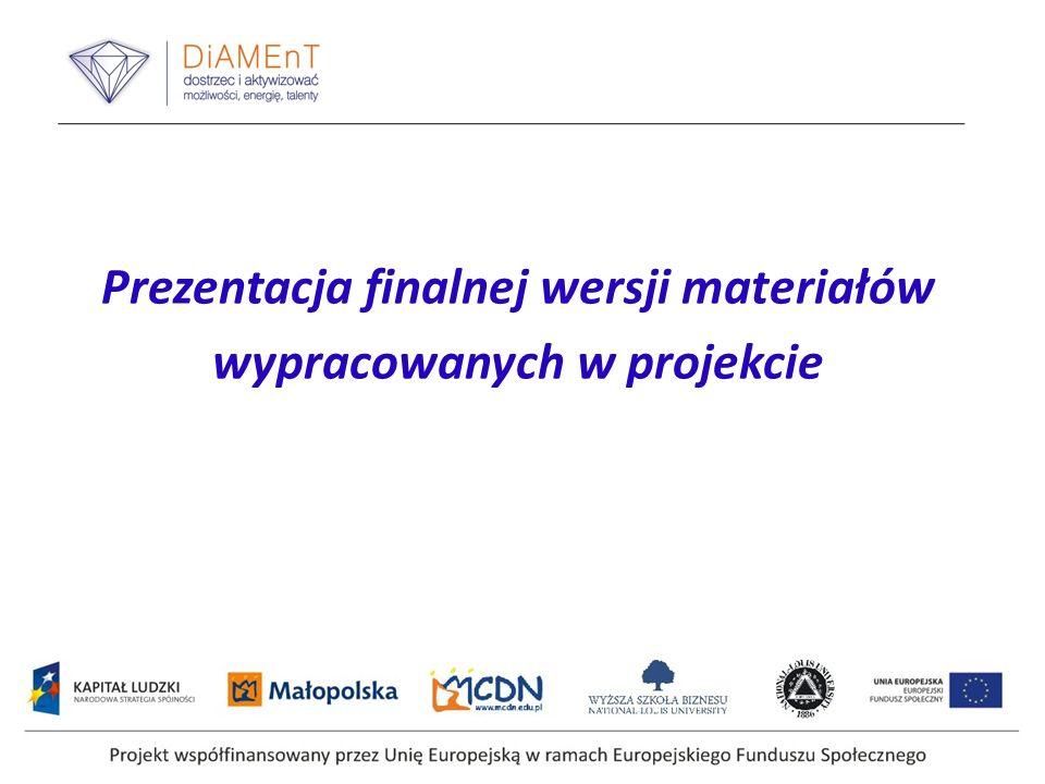 Prezentacja finalnej wersji materiałów wypracowanych w projekcie