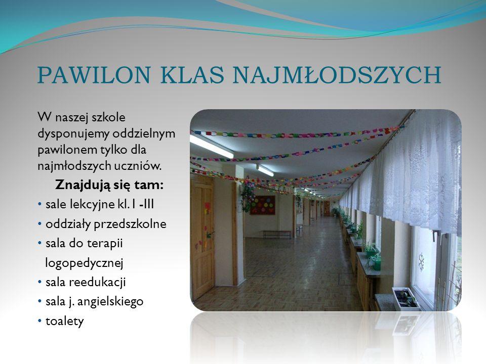 PAWILON KLAS NAJMŁODSZYCH W naszej szkole dysponujemy oddzielnym pawilonem tylko dla najmłodszych uczniów.