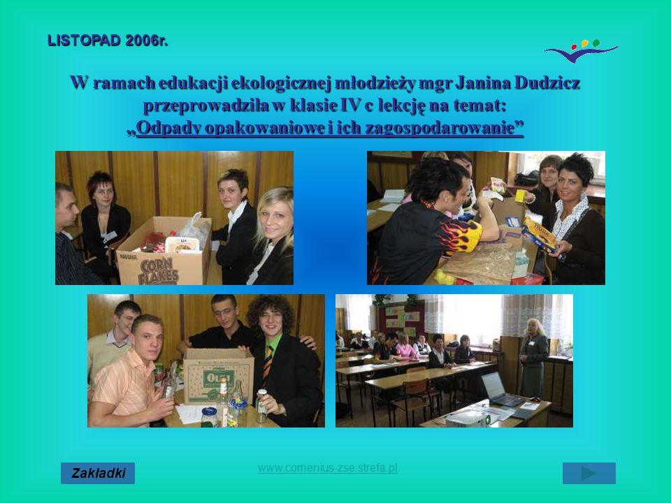 Zakładki www.comenius-zse.strefa.pl W ramach edukacji ekologicznej młodzieży mgr Janina Dudzicz przeprowadziła w klasie IV c lekcję na temat: Odpady o