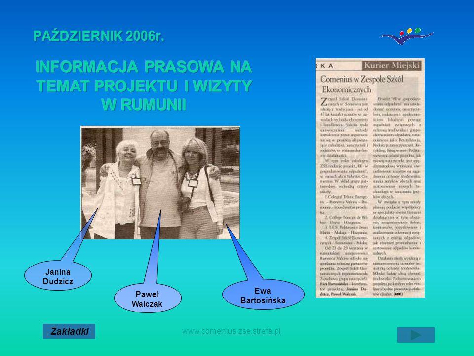 Paweł Walczak Janina Dudzicz Ewa Bartosińska www.comenius-zse.strefa.pl Zakładki
