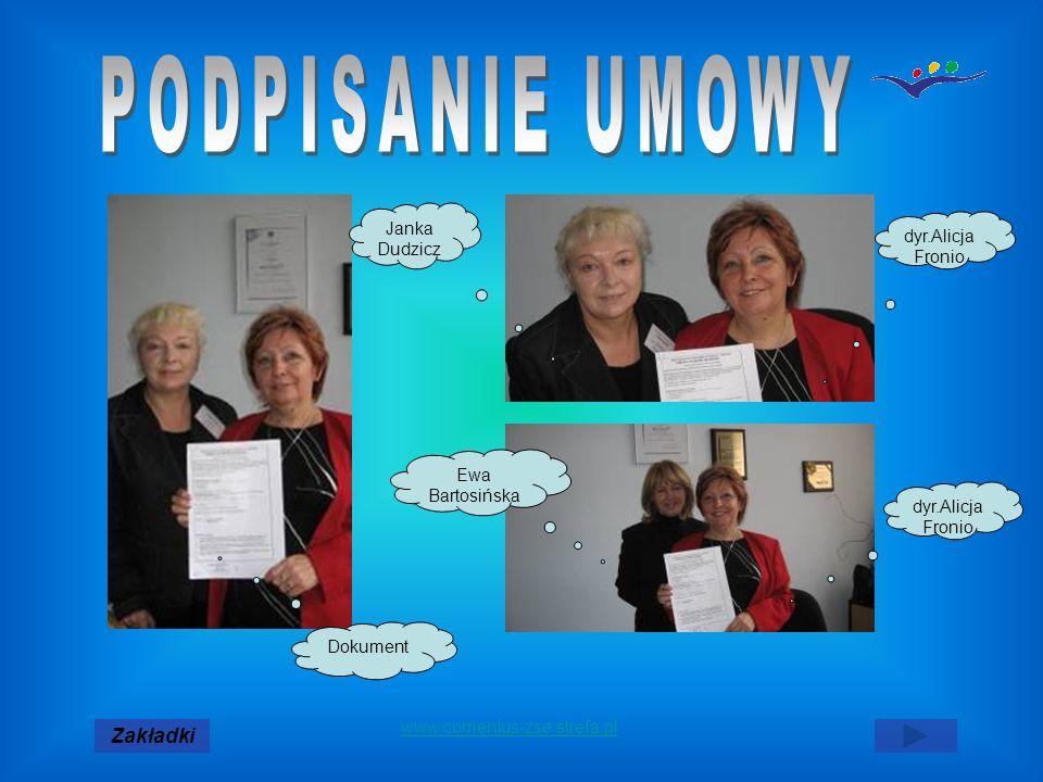 Dokument Janka Dudzicz Ewa Bartosińska dyr.Alicja Fronio Zakładki www.comenius-zse.strefa.pl