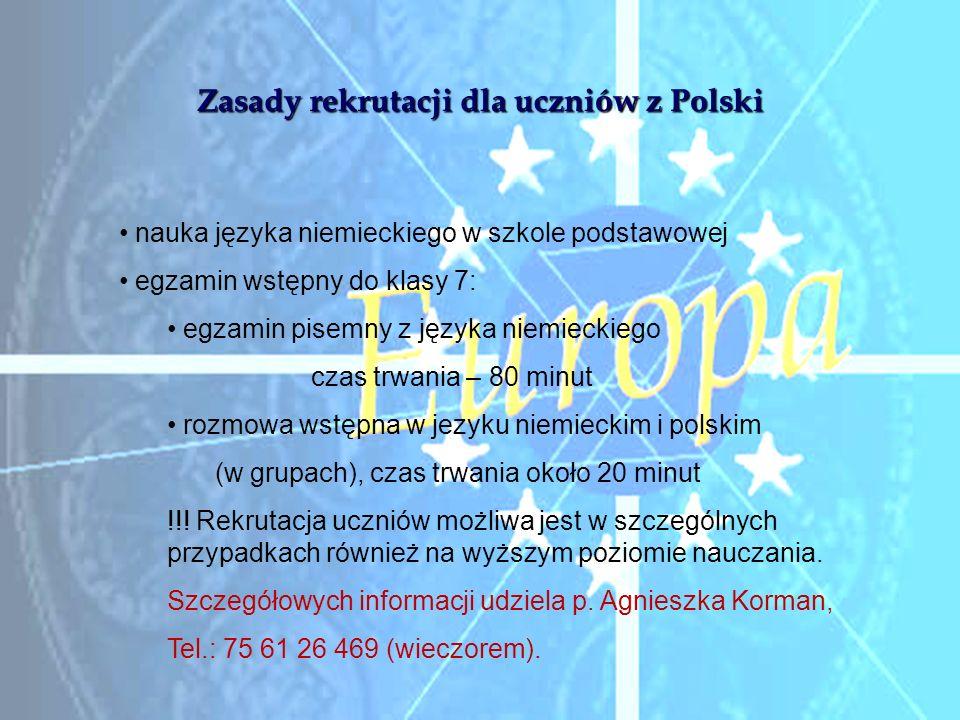 Zasady rekrutacji dla uczniów z Polski nauka języka niemieckiego w szkole podstawowej egzamin wstępny do klasy 7: egzamin pisemny z języka niemieckieg