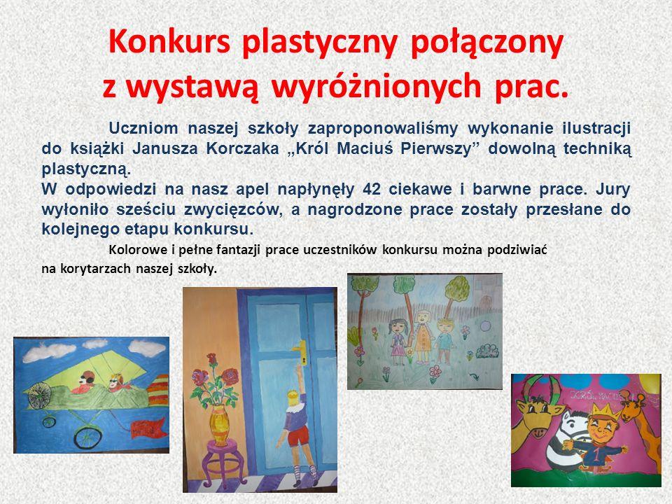 Konkurs plastyczny połączony z wystawą wyróżnionych prac. Uczniom naszej szkoły zaproponowaliśmy wykonanie ilustracji do książki Janusza Korczaka Król