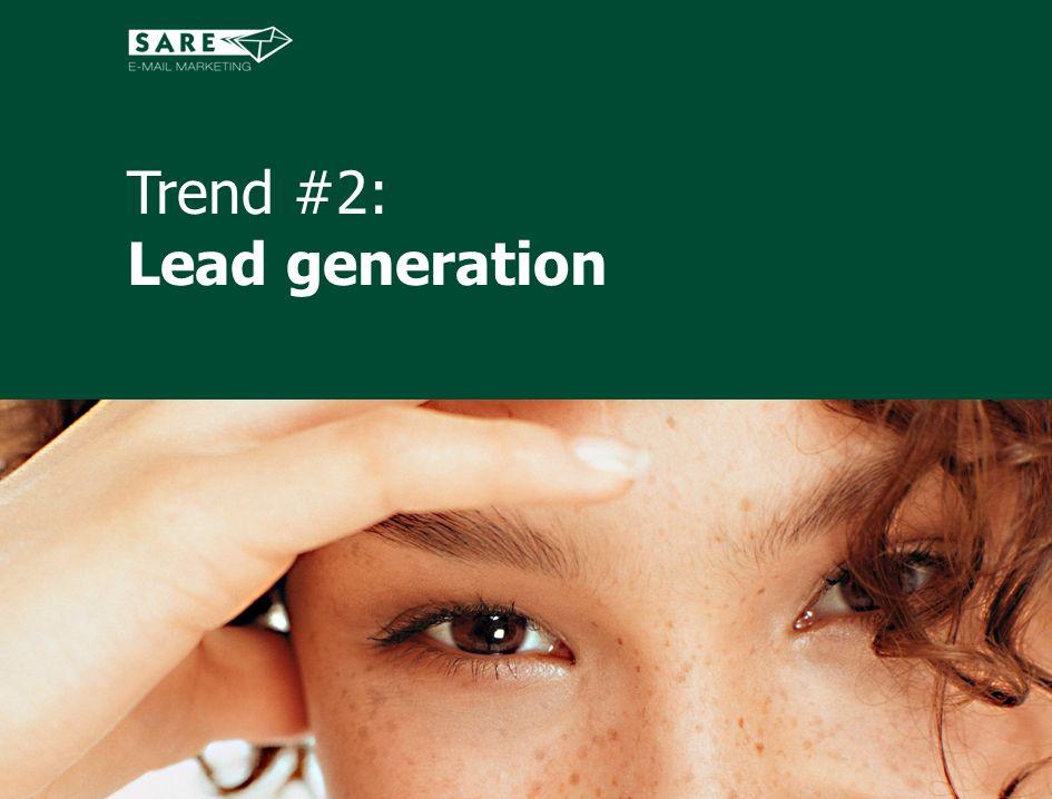 Trend #2: Lead generation