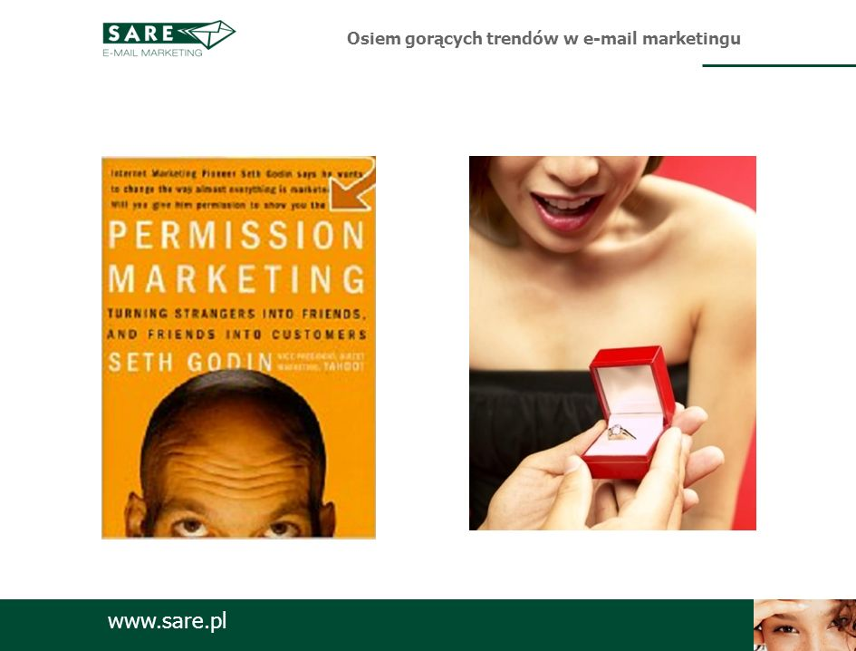 www.sare.pl Źródło: MarketingSherpa Osiem gorących trendów w e-mail marketingu Kupi, nie kupi…?