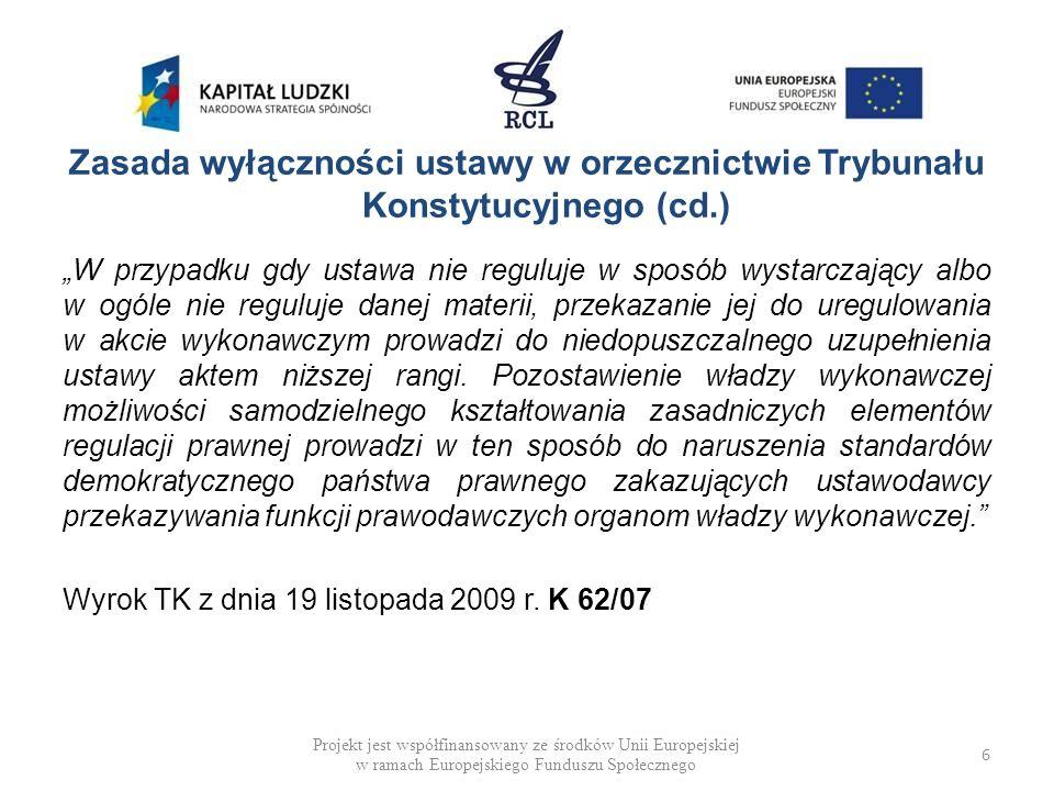 DEFICYT MATERII USTAWOWEJ (PRZYKŁADY) Ustawa z dnia 15 lipca 2011 r.