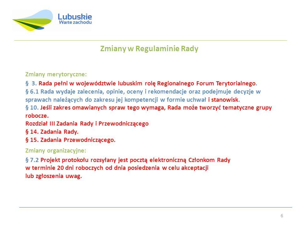 Zmiany w Regulaminie Rady Zmiany merytoryczne: § 3.