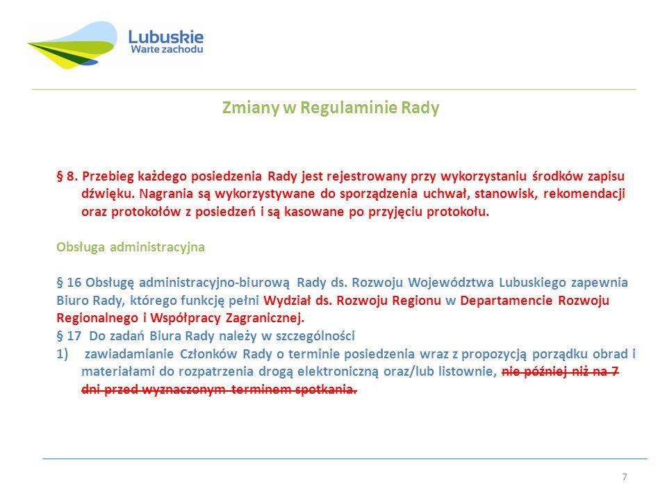 Zmiany w Regulaminie Rady § 8.