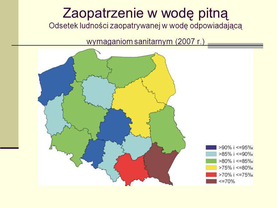 Zaopatrzenie w wodę pitną Odsetek ludności zaopatrywanej w wodę odpowiadającą wymaganiom sanitarnym (2007 r.)