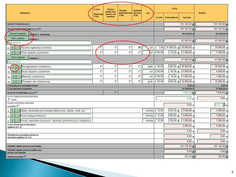 Stawki jednostkowe (Szczegółowy budżet, Budżet projektu) Zadania zlecone (Szczegółowy budżet) Koszty pośrednie – brak metodologii Koszty pośrednie rozliczane ryczałtem (wysokość zależna od wartości zadań zleconych) (Szczegółowy budżet) VAT (Szczegółowy budżet / Uzasadnienie, Oświadczenie) 7