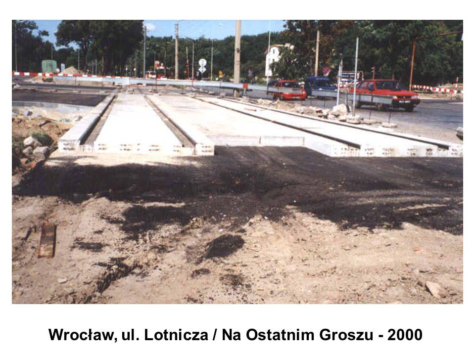 Wrocław, ul. Lotnicza / Na Ostatnim Groszu - 2000