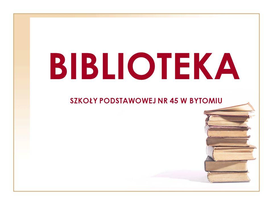 BIBLIOTEKA SZKOŁY PODSTAWOWEJ NR 45 W BYTOMIU