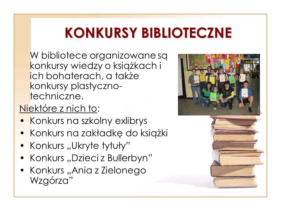 KONKURSY BIBLIOTECZNE W bibliotece organizowane są konkursy wiedzy o książkach i ich bohaterach, a także konkursy plastyczno- techniczne. Niektóre z n
