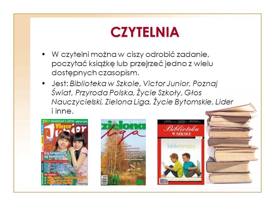CZYTELNIA W czytelni można w ciszy odrobić zadanie, poczytać książkę lub przejrzeć jedno z wielu dostępnych czasopism. Jest: Biblioteka w Szkole, Vict
